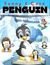 Fun And Cute Penguin Coloring Book For Kids