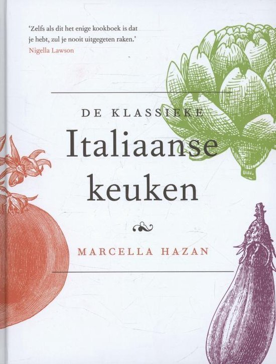 Boek cover De klassieke Italiaanse keuken van Marcella Hazan (Hardcover)
