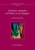L'histoire culturelle en France et en Espagne