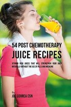 54 Post Chemotherapy Juice Recipes