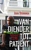 Van diender tot patiënt - verhalen van een amsterdamse politieagent en zijn ptss