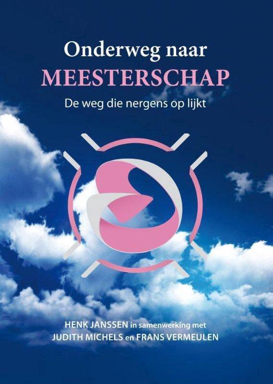 Onderweg naar meesterschap - Henk Janssen | Fthsonline.com