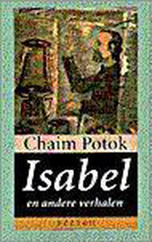 Isabel en andere verhalen - Chaim Potok pdf epub
