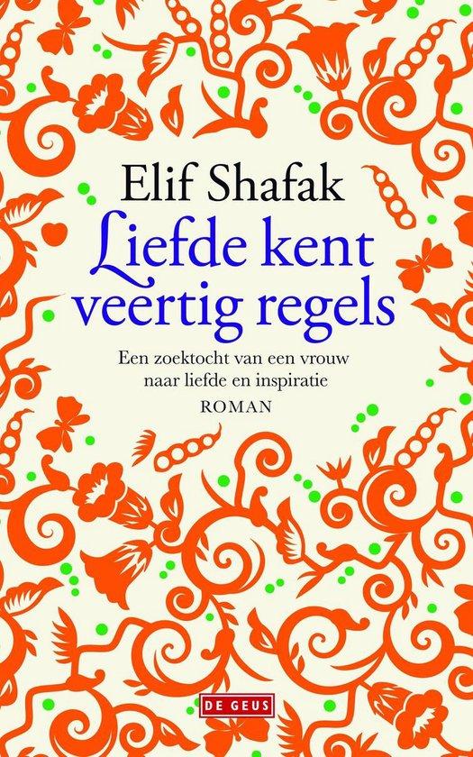 Liefde kent veertig regels - Elif Shafak |