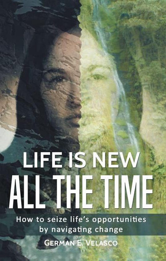 Life Is New All The Time