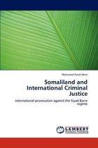 Somaliland and International Criminal Justice