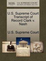 U.S. Supreme Court Transcript of Record Clark V. Nash