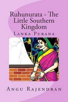 Ruhunurata - The Little Southern Kingdom