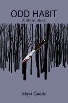 Odd Habit: A Short Story