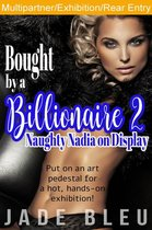 Bought by a Billionaire 2: Naughty Nadia on Display