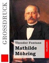 Mathilde M hring (Gro druck)