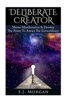 Deliberate Creator