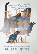 The Mighty Adventures of Mouse, the Cat