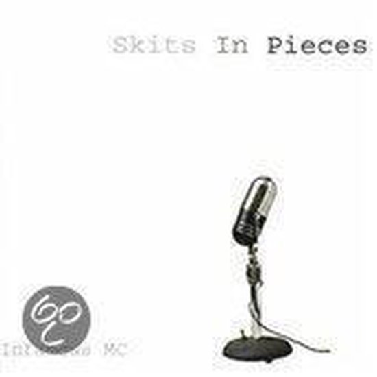 Skits In Pieces