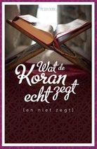 Wat de koran echt zegt (en niet zegt)
