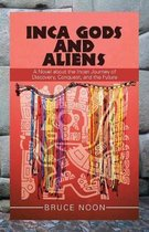 Inca Gods and Aliens