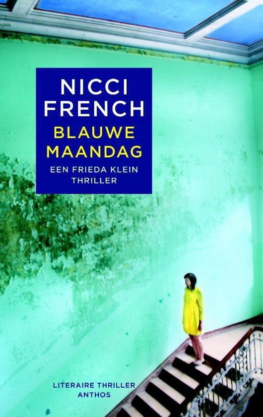 Frieda Klein 1 - Blauwe maandag - Nicci French pdf epub