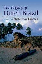 The Legacy of Dutch Brazil