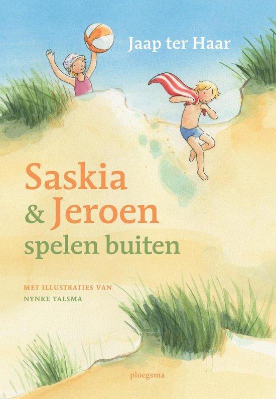 Saskia & Jeroen spelen buiten - Jaap ter Haar pdf epub