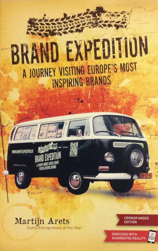 Boek cover Brand Expedition - A journey visiting Europes most inspiring brands van Martijn Arets (Hardcover)