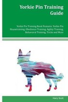 Yorkie Pin Training Guide Yorkie Pin Training Book Features