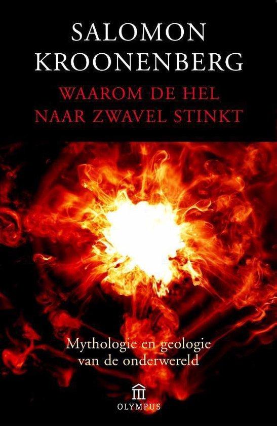 Waarom de hel naar zwavel stinkt - Salomon Kroonenberg |