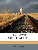 Das Sp Te Mittelalter...