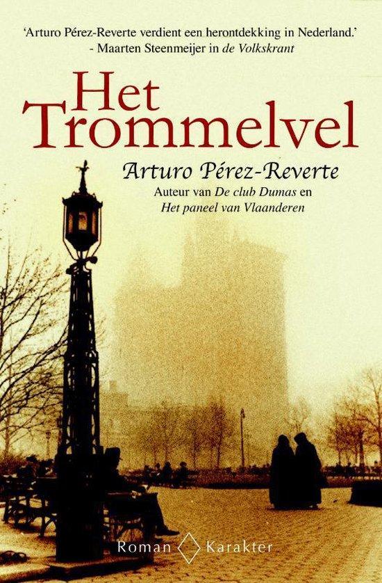 Het Trommelvel - Arturo Pérez-Reverte |