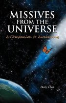 Missives from the Universe
