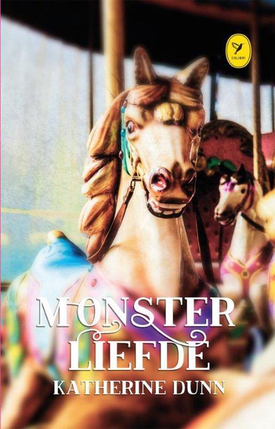 Monsterliefde - Katherine Dunn | Fthsonline.com