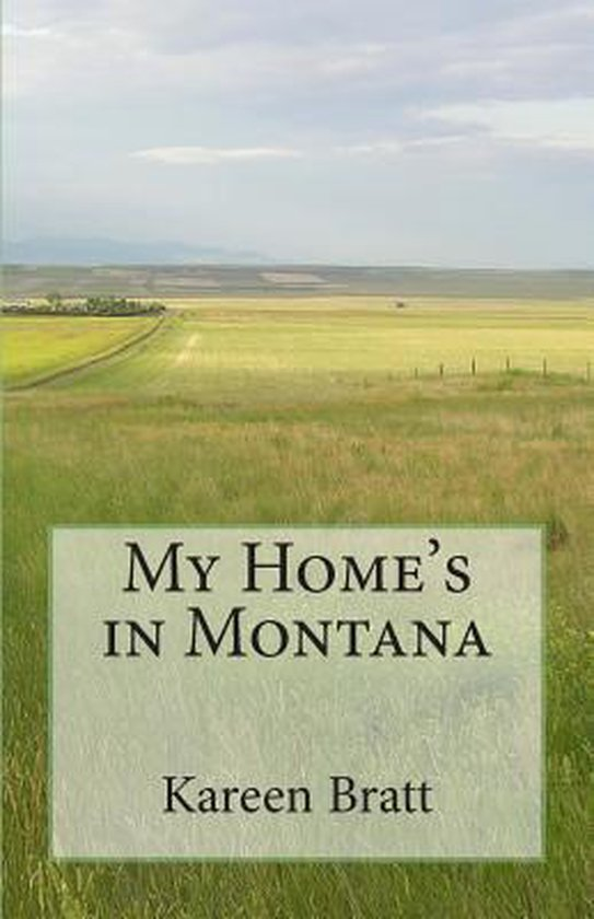 My Home's in Montana