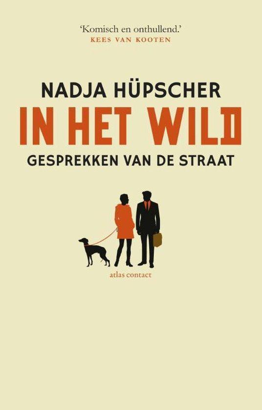 In het wild, gesprekken van de straat