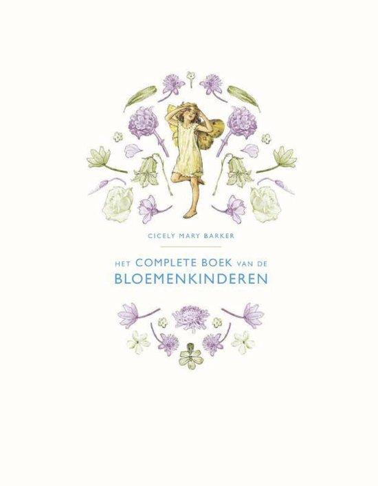 Het complete boek van de Bloemenkinderen - Cicely Mary Barker |