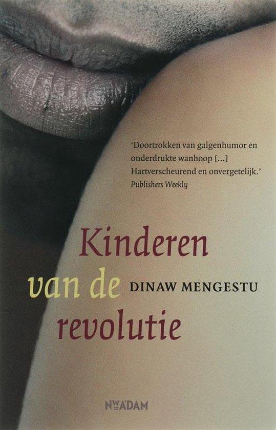 Kinderen Van De Revolutie - D. Mengestu |