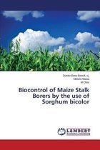 Biocontrol of Maize Stalk Borers by the Use of Sorghum Bicolor