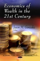 Economics of Wealth in the 21st Century