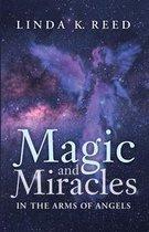 Magic and Miracles