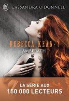 Rebecca Kean (Tome 7) - Amberath