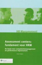 Monografieen personeel & organisatie  -   Assessment Centers