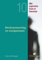 Re-organisatie, Fusie en Overname 10 -   Herstructurering en reorganisatie