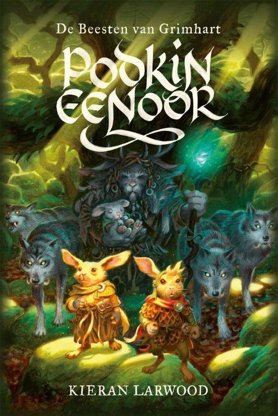 Boek cover Podkin Eenoor 3 -   De Beesten van Grimhart van Kieran Larwood (Hardcover)
