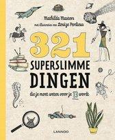 Boek cover 321 superslimme dingen die je moet weten voor je 13 wordt van Mathilda Masters (Paperback)