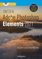 Boek cover Ontdek  -   Photoshop Elements 2021 van Andre van Woerkom (Paperback)
