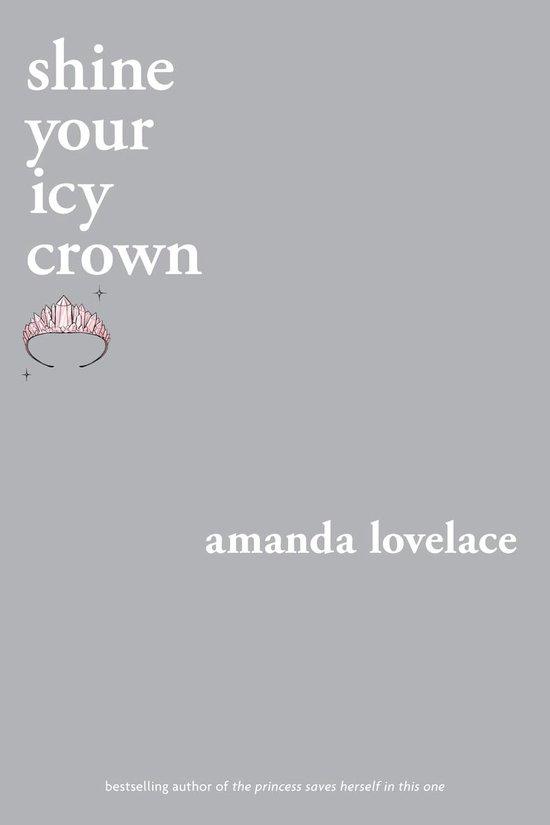 Boek cover shine your icy crown van Amanda Lovelace (Onbekend)