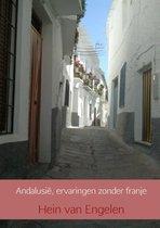 Andalusië, ervaringen zonder franje