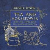 Tea and Horsepower