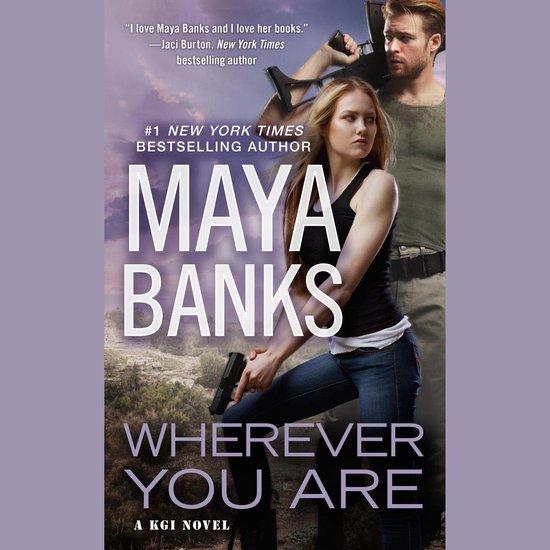 Boek cover Wherever You Are van Maya Banks (Onbekend)