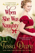 When She Was Naughty (A Christmas Short Story)