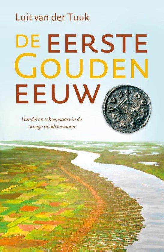 Boek cover De eerste Gouden Eeuw van Luit van der Tuuk (Paperback)