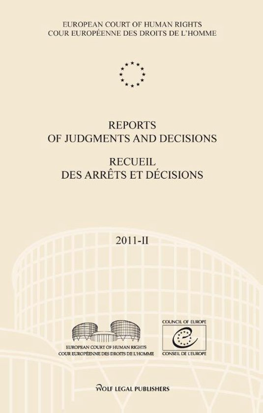 Reports of judgments and decisions; recueil des arrets et decisions 2011-II - European Court Of Human Rights pdf epub